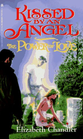 The Power of Love by Elizabeth Chandler