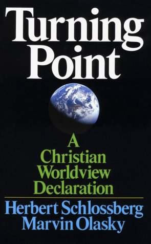 Turning Point: A Christian Worldview Declaration