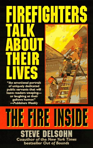 The Fire Inside by Steve Delsohn
