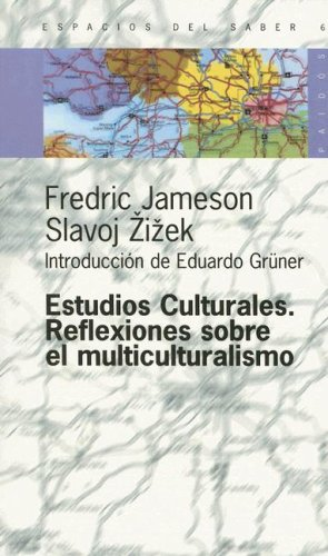 Estudios Culturales: Reflexiones sobre el multiculturalismo