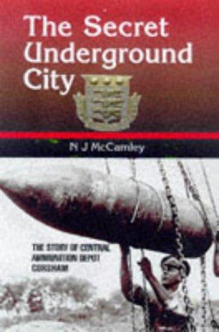 The Secret Underground City by Nick J. McCamley