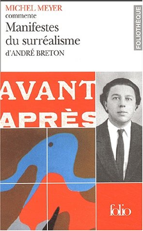 Manifestes Du Surréalisme D'andre Breton