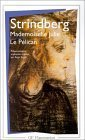 Mademoiselle Julie / Le Pelican