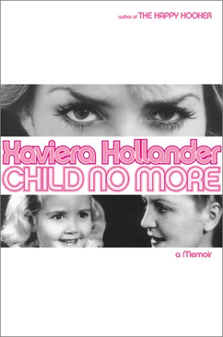 Child No More by Xaviera Hollander