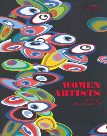 Women Artists in the 20th and 21st Century by Ilka Becker