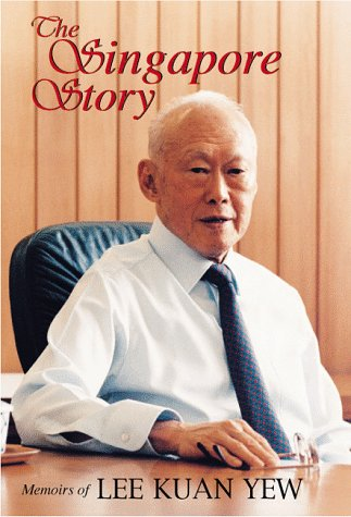 The Singapore Story by Lee Kuan Yew