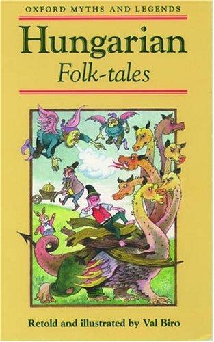 Hungarian Folk-Tales by Val Biro