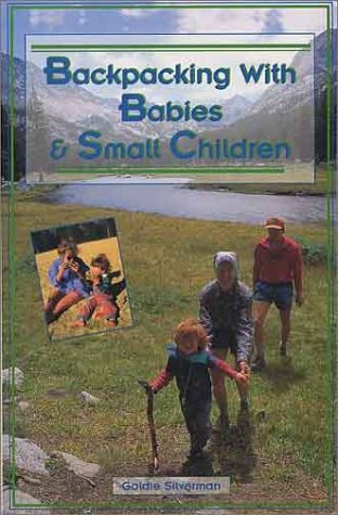 Backpacking with Babies & Small Children
