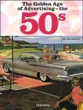 The Golden Age of Advertising - the 50's by Willie Wilkerson