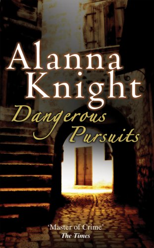 Dangerous Pursuits by Alanna Knight