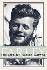 Farley: The Life of Farley Mowat