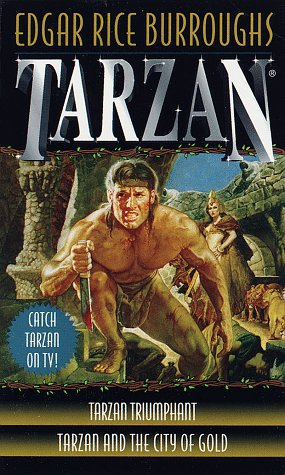 Tarzan Triumphant/Tarzan and the City of Gold (Tarzan, #15-16)