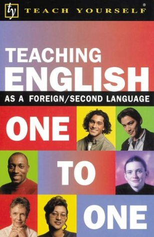 Teaching English as a Foreign/Second Language One to One