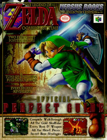 The Legend Of Zelda:  Ocarina Of Time Perfect Guide
