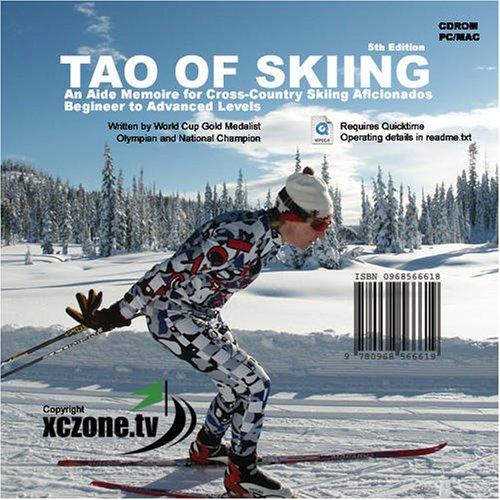 Tao Of Skiing:  Aide Memoire For Cross Country Skiing Aficionados