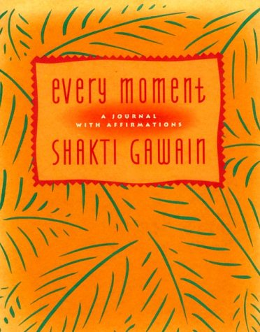 Every Moment: A Journal with Affirmations