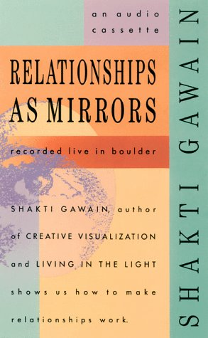 Relationships as Mirror