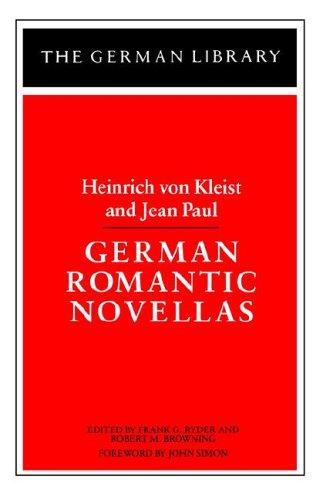 Heinrich Von Kleist and Jean Paul - German Romantic Novellas