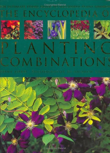 The Encyclopedia of Planting Combinations