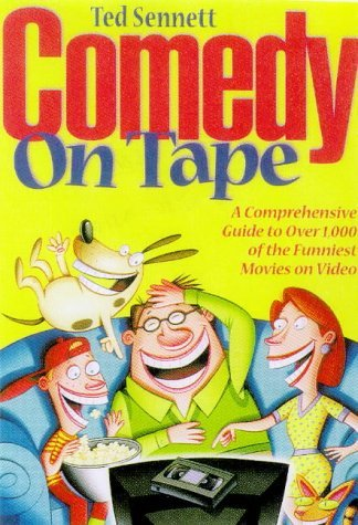 Comedy on Tape: A Guide to over 800 Movies That Made America Laugh (Billboard Books' Entertaining and Informative)