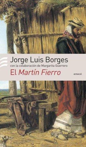 El Martín Fierro by Jorge Luis Borges