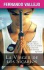 La virgen de los sicarios by Fernando Vallejo