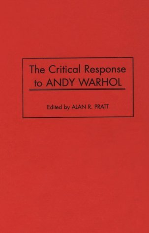 The Critical Response to Andy Warhol: