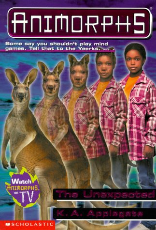 The Unexpected (Animorphs, #44)