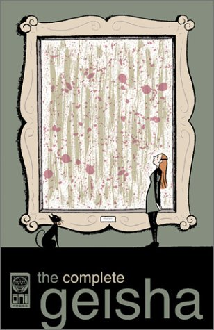The Complete Geisha by Andi Watson