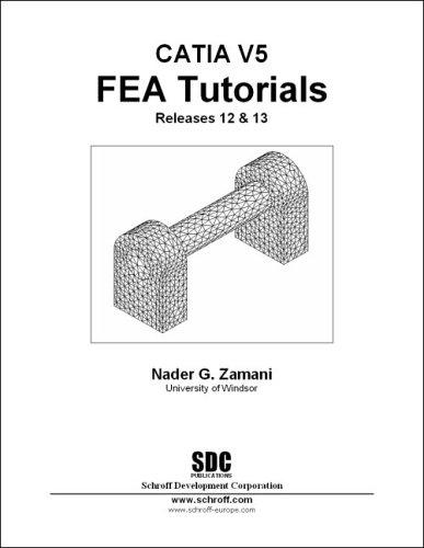 CATIA V5 FEA Tutorials:  Releases 12 & 13