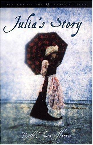 Julia's story by Ruth Elwin Harris - Epub format ebooks free download