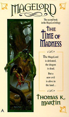 The Time of Madness by Thomas K. Martin