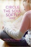 Circle the Soul Softly