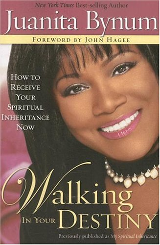 Walking In Your Destiny How To Receive Your Spiritual
