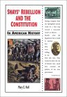 Shays' Rebellion and the Constitution in American History