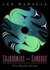 Sojourners and Sundogs: First Nations Fiction