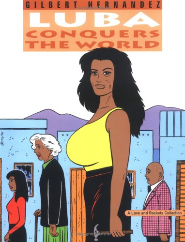Love and Rockets, Vol. 14: Luba Conquers the World