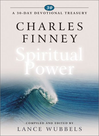 Charles Finney on Spiritual Power