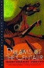 Dreams of the Centaur by Montserrat Fontes