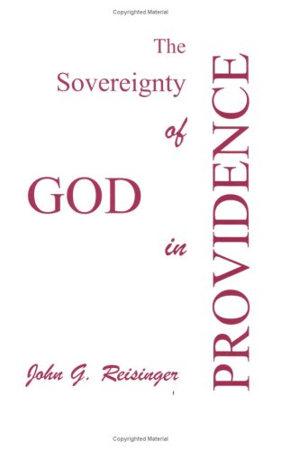 The Sovereignty of God in Providence