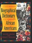 The Biographical Dictionary of African Americans