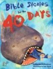 Bibles Stories for the Forty Days