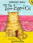 The Three Legged Cat by Margaret Mahy