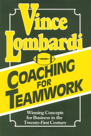 Coaching for Teamwork by Vince Lombardi Jr.