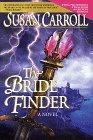 Bride Finder by Susan Carroll