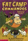 Fat Camp Commandos by Daniel Pinkwater
