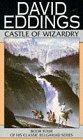 Castle of Wizardry by David Eddings