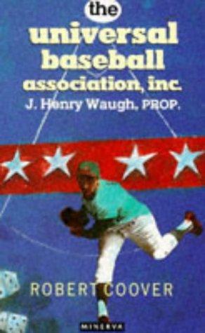 Ebook The Universal Baseball Association, Inc., J. Henry Waugh, Prop by Robert Coover DOC!