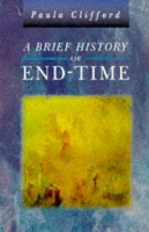 A Brief History of End-Time