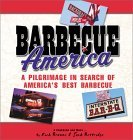 Barbecue America: A Pilgrimage in Search of America's Best Barbecue